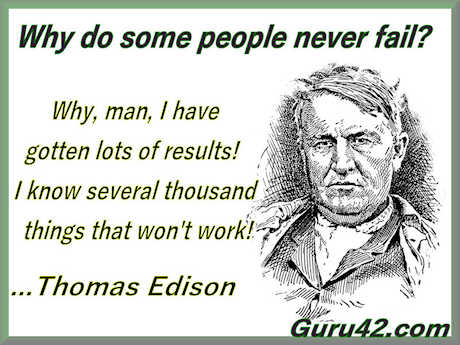 Why some people never fail: Edison's 10,000 attempts